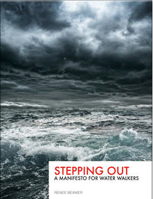 Stepping Out: A Manifesto for Water Walkers
